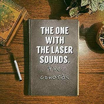 The One With The Laser Sounds. (Demo)