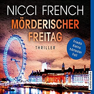 Mörderischer Freitag     Frieda Klein 5              By:                                                                                                                                 Nicci French                               Narrated by:                                                                                                                                 Nicole Engeln                      Length: 12 hrs and 19 mins     2 ratings     Overall 4.0