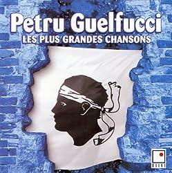 Les plus grandes chansons , Petru Guelfucci