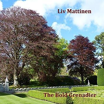 The Bold Grenadier