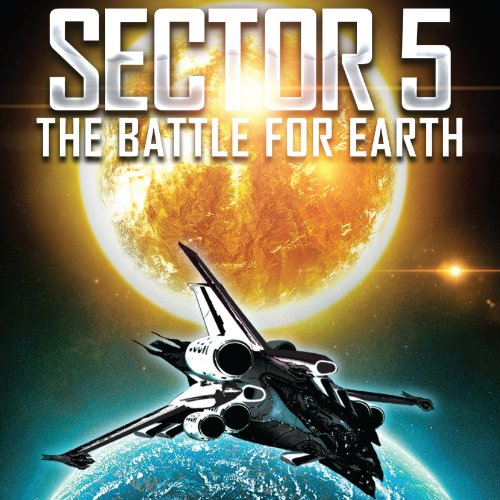 Sector 5: The Battle for Earth audiobook cover art