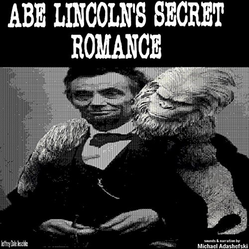 Abe Lincoln's Secret Romance audiobook cover art