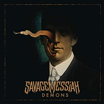 Savage Messiah - Savage Messiah - Demons (2019) LEAK ALBUM