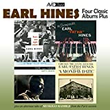 Four Classic Albums Plus: A Monday Date / Paris One Night Stand / Earl's Pearls / The Incomparable Earl 'Fatha' Hines (Remastered)