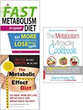 Metabolism miracle cookbook and metabolic effect and fast diet 3 books collection set