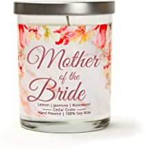 Mother Of The Bride | Lemon, Jasmine, Rosewood | Scented Soy Candle | 10 Oz. Jar Candle | Made in The USA | Unique Mother Of The Bride Gifts | Mother Of Bride Gift From Daughter | Wedding Gift For Mom