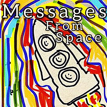 Messages From Space