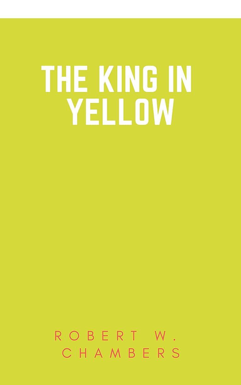 努力胸荒れ地The King in Yellow (English Edition)