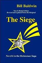 The Siege (The Helmsman Saga Book 6)
