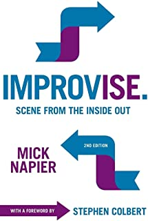 Improvise. 2nd Edition: Scene from the Inside Out