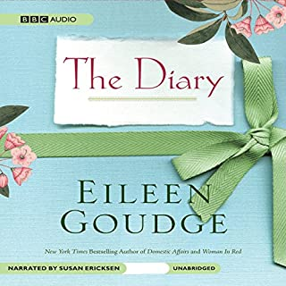 The Diary                   Written by:                                                                                                                                 Eileen Goudge                               Narrated by:                                                                                                                                 Susan Ericksen                      Length: 6 hrs and 25 mins     Not rated yet     Overall 0.0