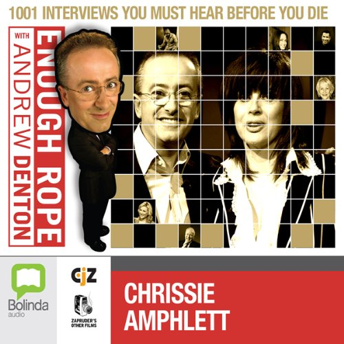 Enough Rope with Andrew Denton: Chrissie Amphlett audiobook cover art