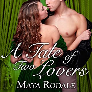 A Tale of Two Lovers     Writing Girls, Book 2              By:                                                                                                                                 Maya Rodale                               Narrated by:                                                                                                                                 Carolyn Morris                      Length: 9 hrs and 8 mins     99 ratings     Overall 4.3