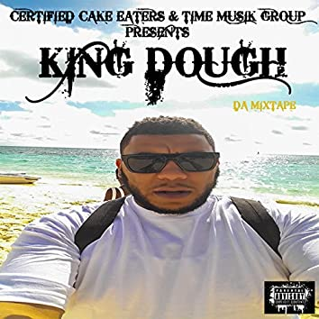 KING DOUGH (DA MIXTAPE)
