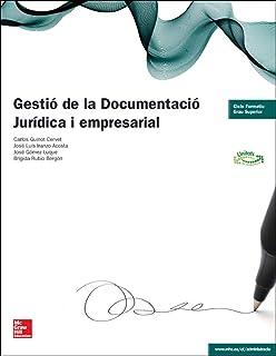 LA - Gestio de la documentacio juridica i empresarial. GS