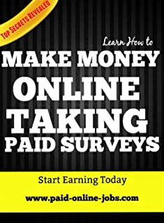 How to Make Money Online Fast with Paid Surveys - Learn the Right Information and Sites: Work from home jobs and start earning money online taking simple surveys.