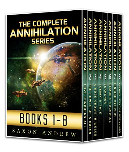 Annihilation Series-The Complete Anthology (The Annihilation Series Book 1) (English Edition)