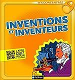 Inventions et inventeurs - Les Concentrés (LES CONCENTRES)