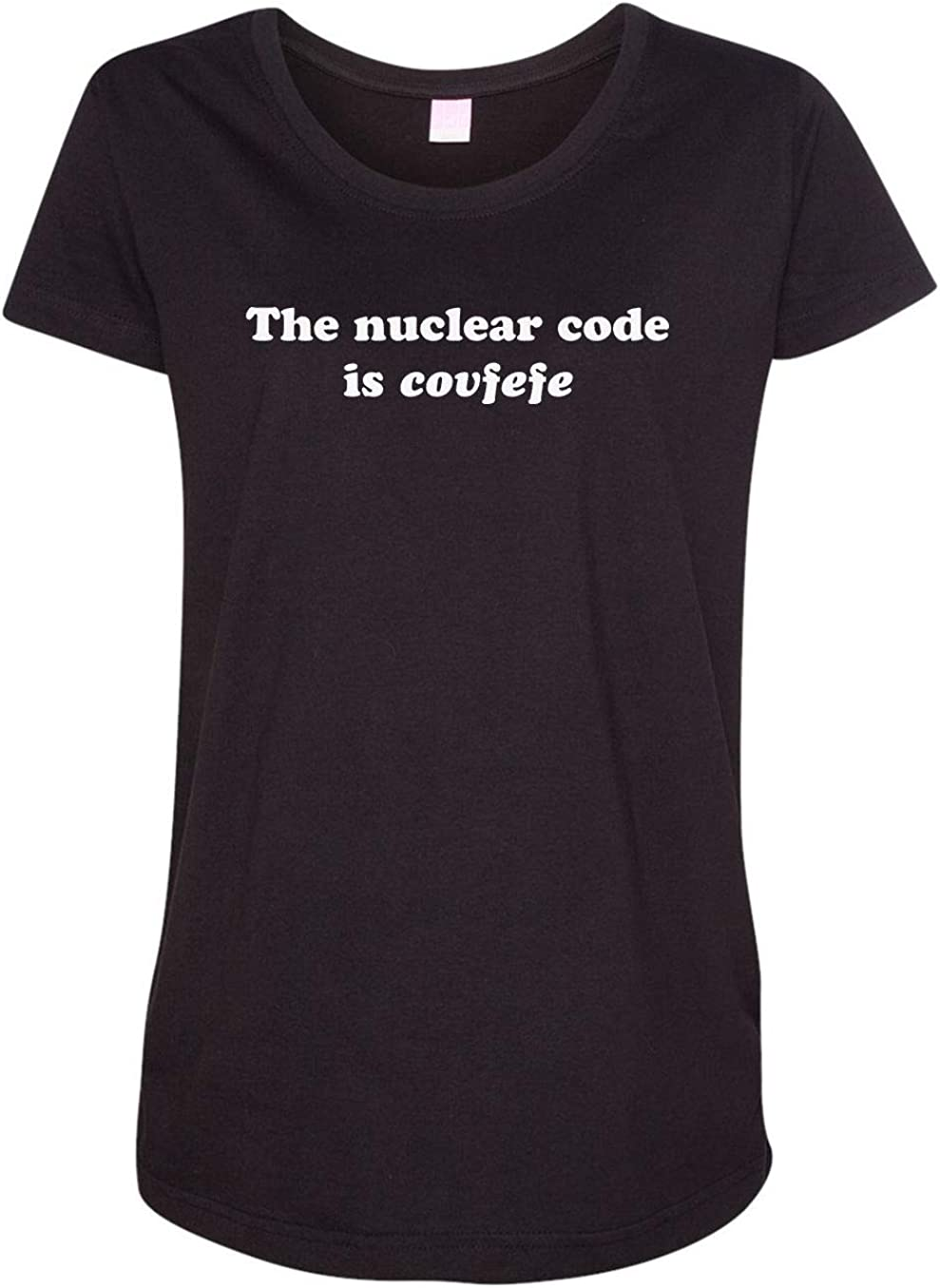 HARD EDGE Sales for sale DESIGN Women's The Code All items in the store Covfefe Nuclear is T-Shirt