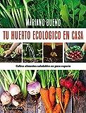 Tu huerto ecológico en casa (Otros)