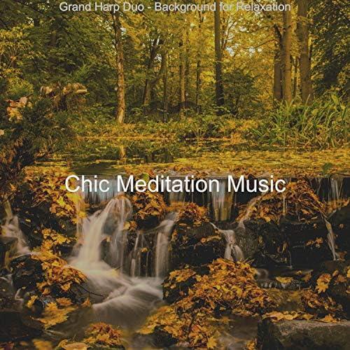 Chic Meditation Music