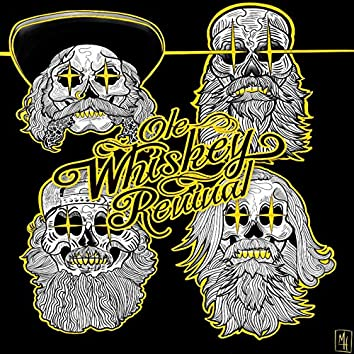 Ole Whiskey Revival