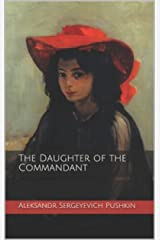 The Daughter of the Commandant annotated (English Edition) eBook Kindle