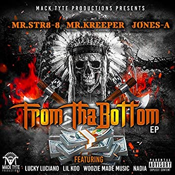 From Tha Bottom - EP
