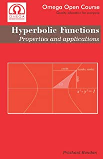 Hyperbolic Functions: Properties and Applications