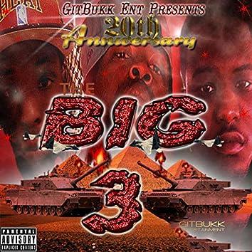 The Big Three (2010 Anniversary)