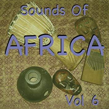 Sounds Of Africa Vol 6