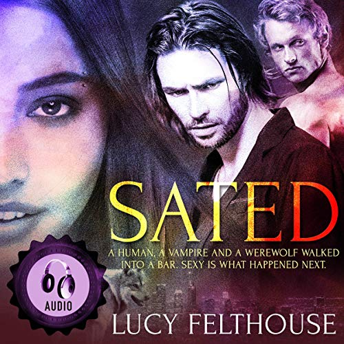 Sated: A Ménage Short Story cover art
