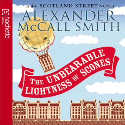 The Unbearable Lightness of Scones Audiobook By Alexander McCall Smith cover art