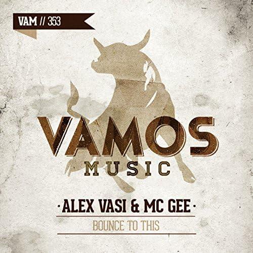 Alex Vasi, MC Gee