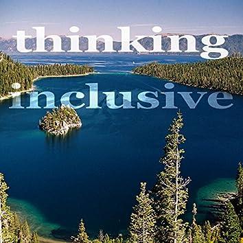 Thinking Inclusive (Deep Techhouse Music)