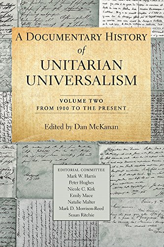 Compare Textbook Prices for A Documentary History of Unitarian Universalism Vol. 2: From 1900 to the Present  ISBN 9781558967915 by Dan McKanan,Dan McKanan