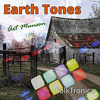 Earth Tones: Folktronica