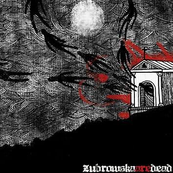 Zubrowska Are Dead