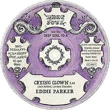 Crying Clown / Deserted Garden