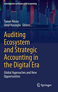 Auditing Ecosystem and Strategic Accounting in the Digital Era: Global Approaches and New Opportunities