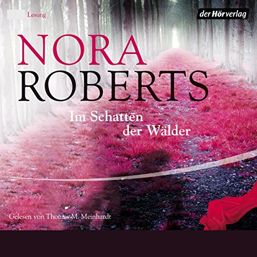 Im Schatten der Wälder                   By:                                                                                                                                 Nora Roberts                               Narrated by:                                                                                                                                 Thomas M. Meinhardt                      Length: 6 hrs and 51 mins     Not rated yet     Overall 0.0