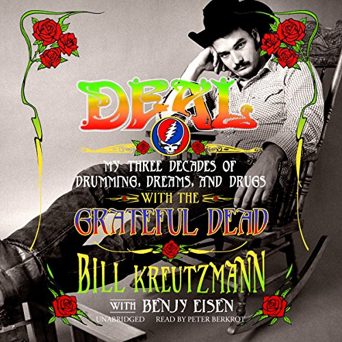 Deal Audiobook By Bill Kreutzmann,                                                                                        Benjy Eisen cover art