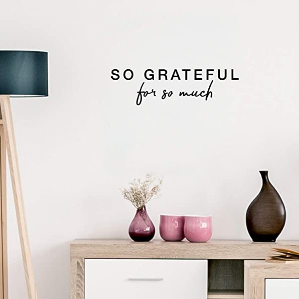 Vinyl Wall Art Decal So Grateful For So Much 8 5 X 30 Trendy Cursive Inspirational Gratitude Life Quote For Home Bedroom Living Room Office School Classroom Decoration Sticker