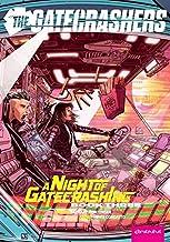 The Gatecrashers: A Night of Gatecrashing: Book Three