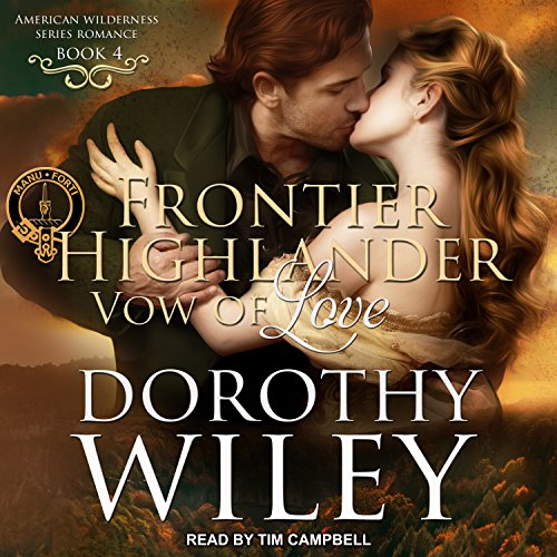 Frontier Highlander Vow of Love audiobook cover art