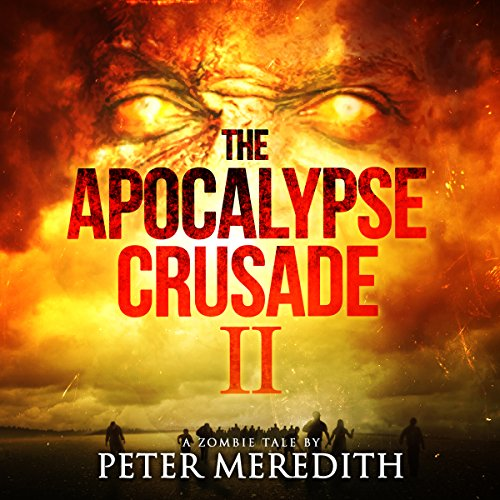 The Apocalypse Crusade 2 audiobook cover art