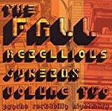 Songtexte von The Fall - Rebellious Jukebox, Volume 2