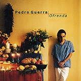 Songtexte von Pedro Guerra - Ofrenda