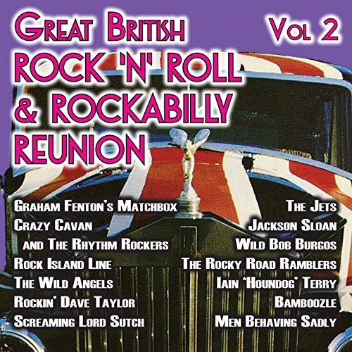 The Great British Rock \'n\' Roll & Rockabilly Reunion, Vol. 2