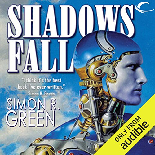Shadows Fall                   By:                                                                                                                                 Simon R. Green                               Narrated by:                                                                                                                                 Kevin Stillwell                      Length: 19 hrs and 59 mins     13 ratings     Overall 4.2